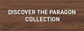 Discover the Paragon Collection